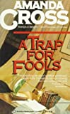 A Trap for Fools, Amanda Cross, 034535947X