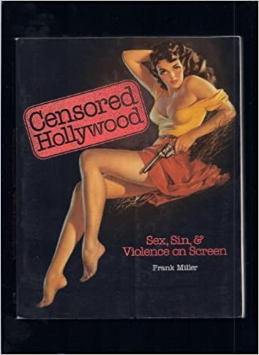 Censored hollywood on screen sex sin the violence