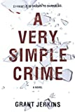 A Very Simple Crime, Grant Jerkins, 042523830X