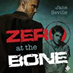 Zero at the Bone | Jane Seville