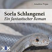 Sorla Schlangenei (Sorla 2) | Amadeus Firgau