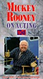 Mickey Rooney on Acting [VHS]