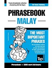 Phrasebook - Malay - The most important phrases: Phrasebook and 3000-word dictionary