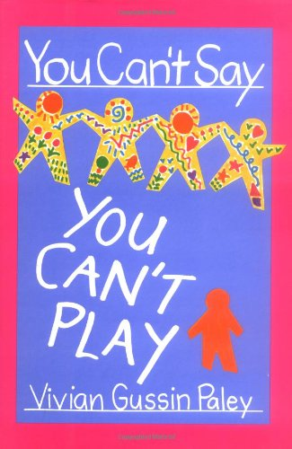 You Can't Say You Can't Play