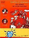 Contes et légendes : Des héros de la mythologie par Grenier