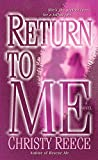 Return to Me: A Novel (Last Chance Rescue (Eternal Romance) Book 2)