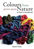 Colours from Nature, Jenny Dean, 1844484688