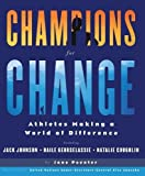 Champions for Change, Jane Poynter, 0615304796