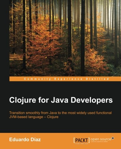 Clojure for Java Developers by Packt Publishing - ebooks Account
