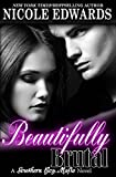 Beautifully Brutal (Southern Boy Mafia) (Volume 1)