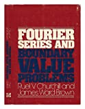 Fourier Series and Boundary Value Problems, Churchill, Ruel V. and Brown, James W., 0070108439