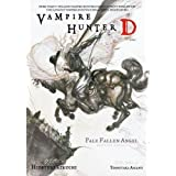 Vampire Hunter D Volume 11: Pale Fallen Angel Parts One and Two