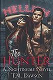 The Hunter: A Nightingale Novel (Nightingales Book 1)