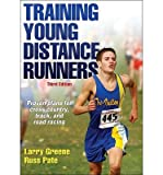 [ Training Young Distance Runners BY Greene, Larry ( Author ) ] { Paperback } 2014
