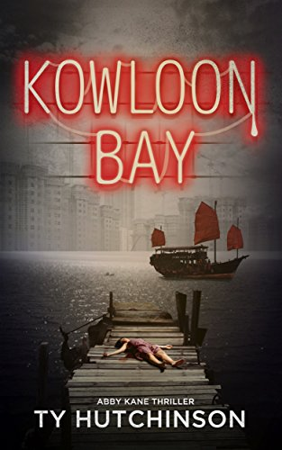 (Kowloon Bay (Abby Kane FBI Thriller Book 6))