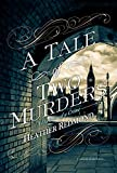 Image of A Tale of Two Murders (A Dickens of a Crime)