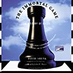 The Immortal Game | David Shenk