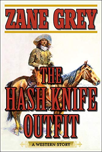 (The Hash Knife Outfit: A Western)