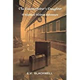The Counterfeiter's Daughter: A Sherlock Holmes Adventure