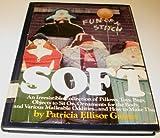 Soft, Patricia Ellisor Gaines, 068803215X
