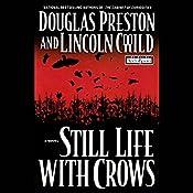 Still Life with Crows | Douglas Preston, Lincoln Child