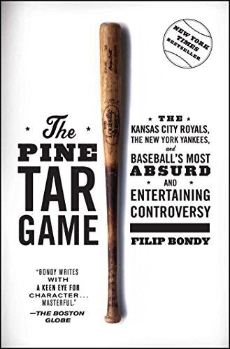 - The Pine Tar Game: The Kansas City Royals, the New York Yankees, and Baseball's Most Absurd and Entertaining Controversy