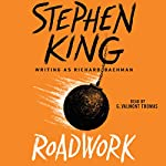 Roadwork | Stephen King