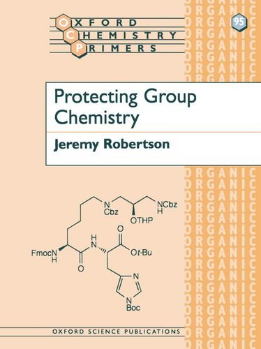 Protecting Group Chemistry (Oxford Chemistry Primers)