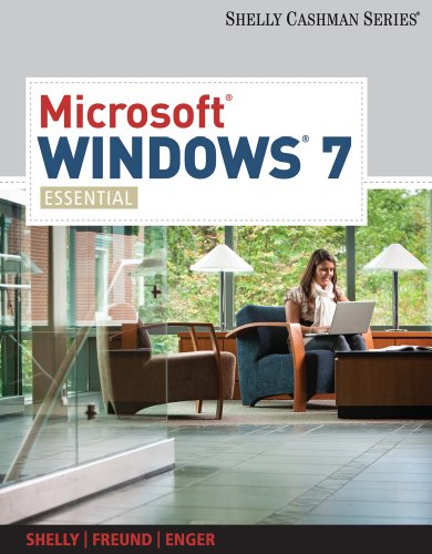 Microsoft Windows 7: Essential (Available Titles Skills Assessment Manager (SAM) - Office 2010) Pdf