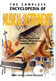 img - for The Complete Encyclopedia of Musical Instruments by Bert Oling (2004-05-01) book / textbook / text book