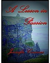 A Lesson in Passion (Lesson Series Book 1)