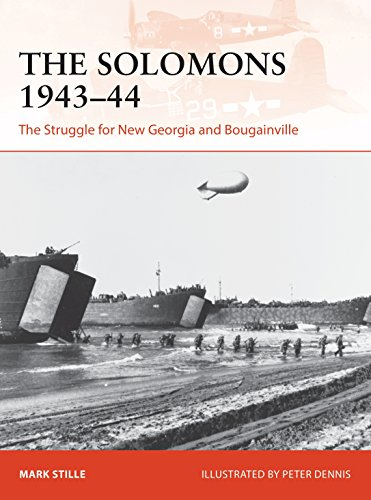 The Solomons 1943-44: The Struggle for New Georgia and Bougainville (Campaign) ()