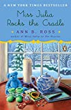 img - for Miss Julia Rocks the Cradle: A Novel book / textbook / text book