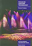 img - for Focus On Lighting (System series) by Cadena, Richard (2002) Paperback book / textbook / text book
