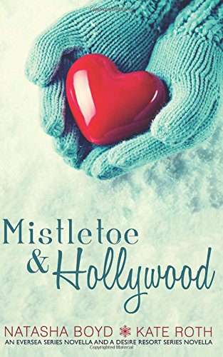 book cover of Mistletoe & Hollywood
