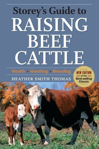 Storey's Guide to Raising Beef Cattle, 3rd Edition