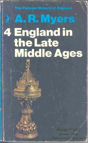 The Pelican History of England: England in the Late Middle Ages