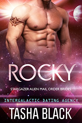 Rocky: Stargazer Alien Mail Order Brides #2 (Intergalactic Dating Agency)
