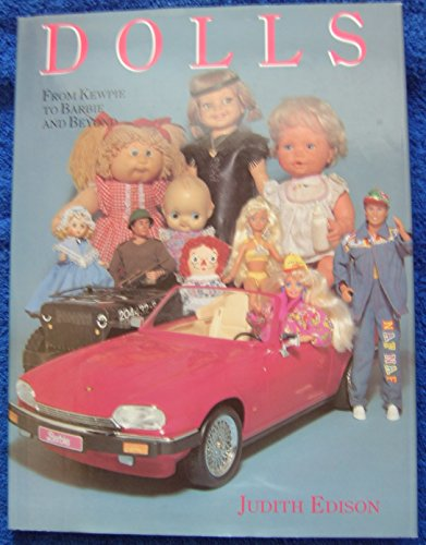 Dolls: From Kewpie to Barbie and Beyond