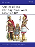 Armies of the Carthaginian Wars 265-146 BC (Men at Arms Series, 121)