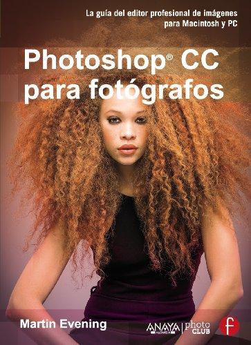 Descargar Libro Photoshop Cc Para Fotógrafos Martin Evening