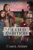 img - for Blind Ambition (Light in the Empire) book / textbook / text book