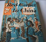 Front cover for the book Red Carpet to China by Michael Croft
