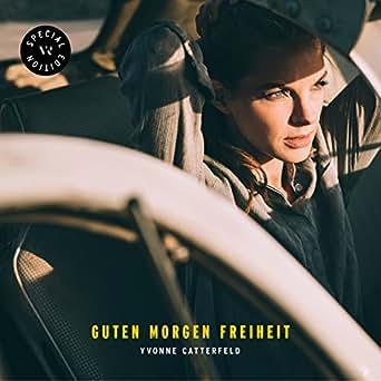 Guten Morgen Freiheit By Yvonne Catterfeld On Amazon Music