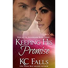 Keeping His Promise (Year of the Billionaire series Book 3)