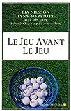 Jeu Avant Le Jeu (Le)