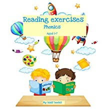 Reading exercises: Phonics Aged 5 - 7 (My kids' books Book 3)