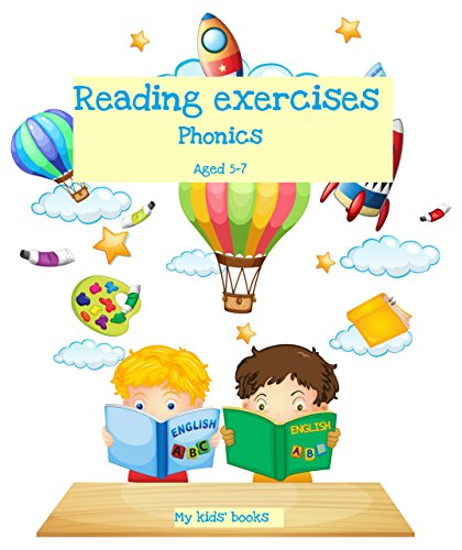 Reading exercises: Phonics Aged 5 - 7 (My kids' books Book (Michelle Green)