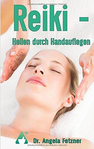 Reiki - Heilen durch Handauflegen
