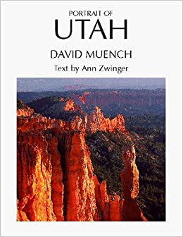 Portrait of Utah (Portrait of America Series) by David Muench (1999-04-01)